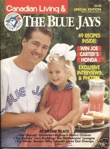 CANADIAN LIVING SPECIAL EDITION 1994 TORONTO BLUE JAYS
