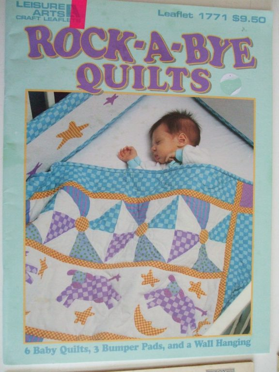 Rock a bye Quilts Leisure Arts 1771 Baby Nursery patterns book 1997