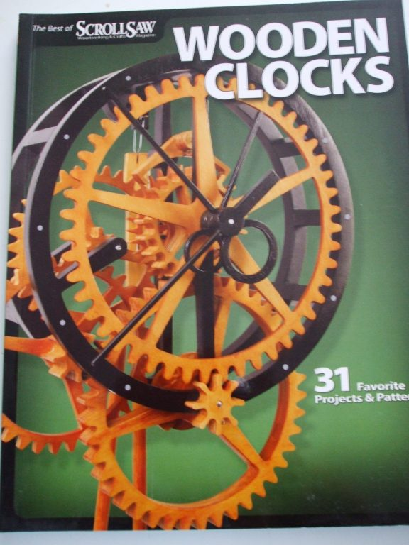 Wooden Clocks 31 Projects Woodworking Scroll Saw Patterns Book